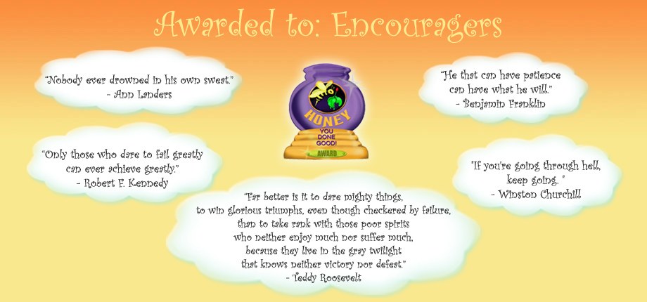 Honey Pot Award - Encouragers