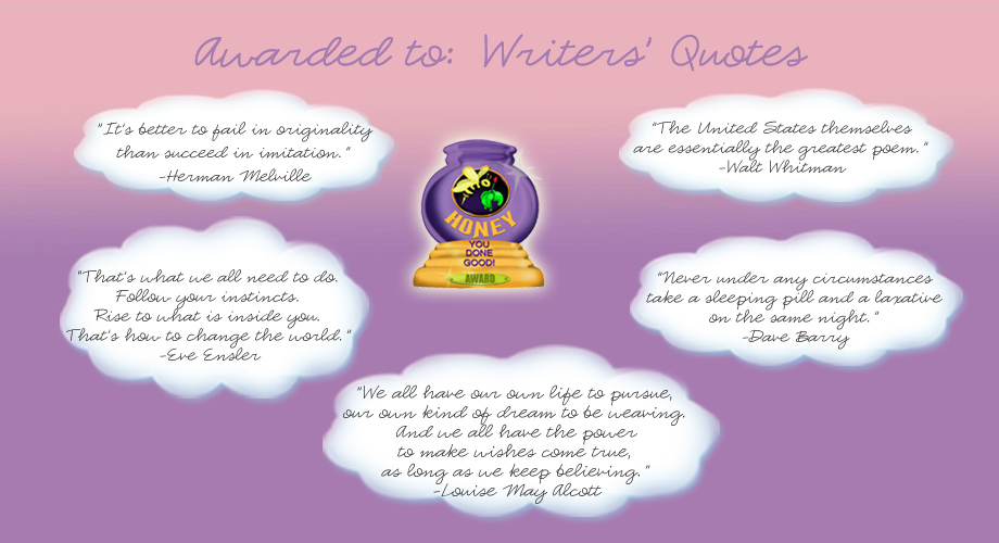 Honey Pot Award - Writers' Quotes